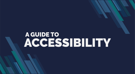 A Guide to Accessibility