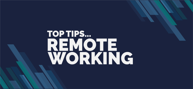 Get the Most out of Remote Working